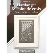 Hardanger & Cross Stitch - Hardanger & Point de Croix